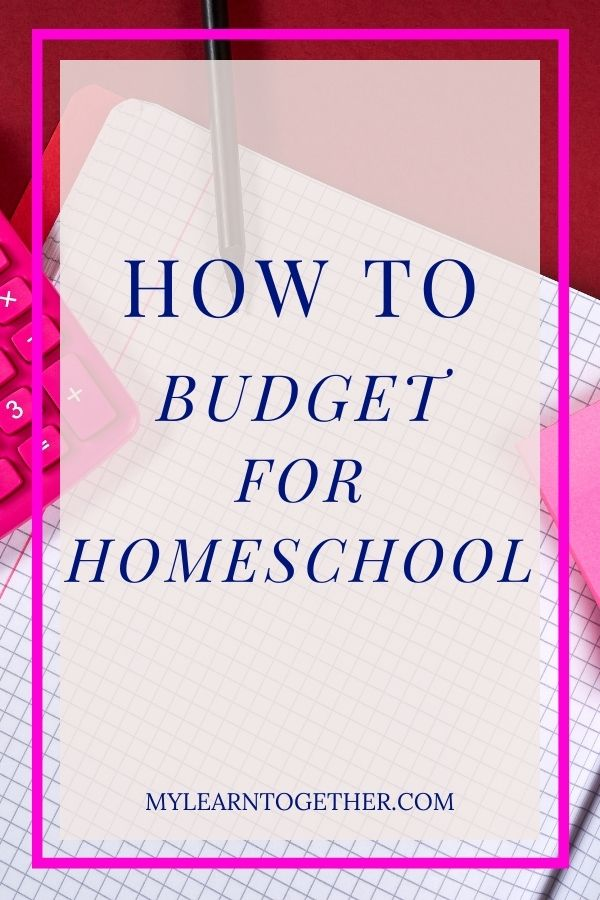 How to Budget for Homeschool