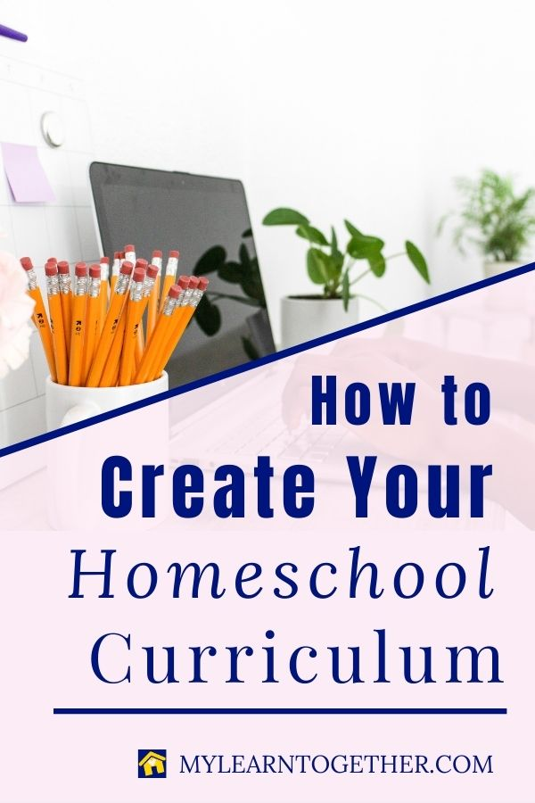 Creating your own homeschool curriculum