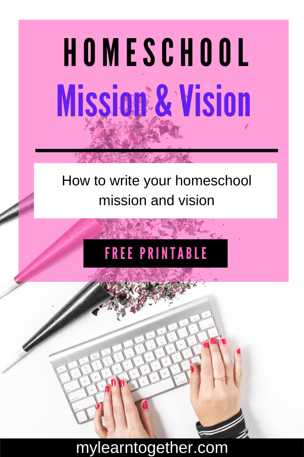 Homeschool vision and mission